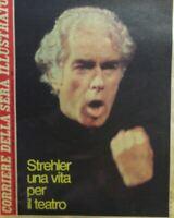 CORRIERE DELLA SERA ILLUSTRATO N.40 1979 STREHLER