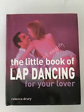 Lap Dance Dancing The Little Bit Naughty Book for Your Lover by Rebecca Drury