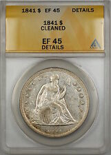 1841 Seated Liberty Silver Dollar $1 Coin ANACS EF-45 Details Cleaned PRX