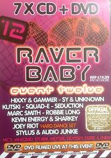 RAVER BABY 12 - 7 X CD & DVD PACK ! GAMMER HIXXY KUTSKI JOEY RIOT HARDCORE MC DJ