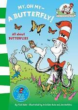 My Oh My A Butterfly (The Cat in the Hat's Learning Library) by Dr. Seuss (Paperback, 2011)