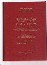 le piccole figlie dei sacri cuori di gesu' e mari -lettere,documenti,storia-1980