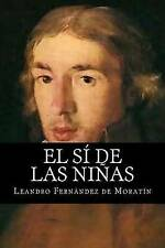 NEW El si de las Ninas by Leandro Fernandez de Moratin