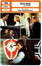 DEAD BANG - Johnson,Ann Miller,Forsythe,Frankenheimer (Fiche Cinéma) 1989