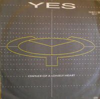YES 7'' Owner Of A Lonely Heart - GER