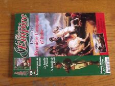 12µµ Revue Gloire & Empire n°18 Premiere Campagne d'Italie Bassano Arcole Rivoli