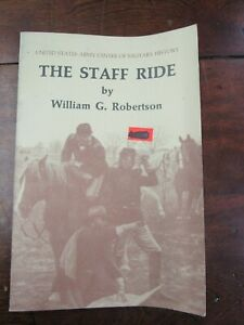 The Staff Ride by William G. Robertson | US Army Center of Military History 1987