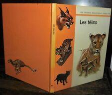 ANCIEN LIVRE . EDITIONS GAMMA . LES FELINS .1971. LION TIGRE CHAT LYNX PUMA