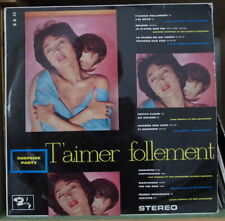 """VARIOUS ARTISTS SURPRISE-PARTY """"T'AIMER FOLLEMENT"""" FRENCH LP BARCLAY 1960"""