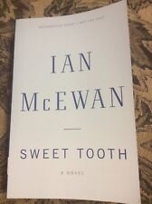 Ian McEwan Signed - Sweet Tooth - Uncorrected Proof -  2012