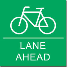 "Bicycle Lane Ahead Sign 8"" x  8"""
