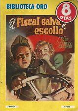 EO ESPAGNOLE CARLOS FREIXAS + ERLE STANLEY GARDNER : EL FISCAL SALVA EL ESCOLLO
