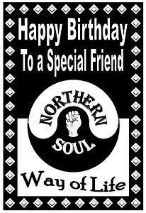 Northern Soul Anniversaire Carte ( Voie De Vie) Friend - Gloss Finition - Tout