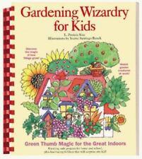 Gardening Wizardry for Kids, Banek, Yvette Santiago, Kite, L. Patricia, 08120131