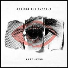 Against The Current (ATC) - Past Lives (NEW CD)