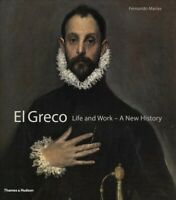 El Greco : Life and Work - A New History, Hardcover by Marias, Fernando, Like...