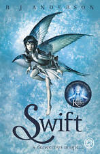 Swift by R. J. Anderson (Paperback)