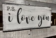 farmhouse sign wood PS I LOVE YOU rustic wooden home decor inspirational sign