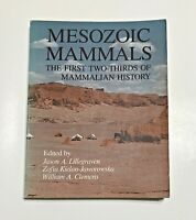 Mesozoic Mammals : The First Two-Thirds of Mammalian History 1979 Softcover