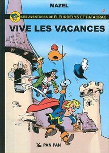 Fleurdelys et Patacrac (Les aventures de) - tome 2 : Vive les vacances
