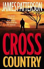 CROSS COUNTRY by JAMES PATTERSON 2008 HC/DJ 1ST EDITION NEW ALEX CROSS