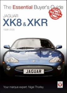 Jaguar XK8 & XKR 1996-2005 - The Essential Buyer's Guide Tips Advice