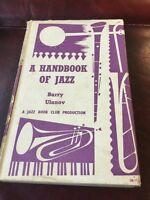 A Handbook Of Jazz By Barry Ulanov Jazz Book Club 1957