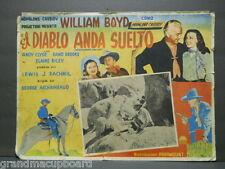 El Diablo Anda Suelto 1950s Spanish Lobby Card Hopalong Cassidy Gunpower Valley