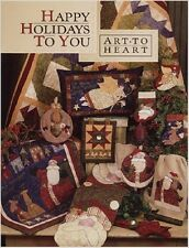 HAPPY HOLIDAYS TO YOU  by Art to Heart  Nancy Halvorsen  Quilt Book