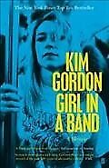 Girl in a Band, Paperback by Gordon, Kim, Like New Used, Free shipping in the US