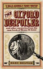 The Oxford Despoiler: And Other Mysteries from the Casebook of Henry-ExLibrary