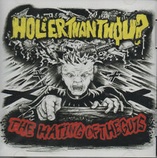 Holier Than Thou? - The Hating Of The Guts CD - Like new (2001) Punk Thrash