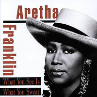 Aretha Franklin: What You See Is What You Sweat CD
