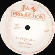 "TREVOR WALTERS stuck on you IS 002 near mint disc uk i & s 1983 7"" WS EX/"