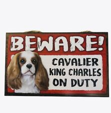 Beware Guard Dog on Duty Sign Cavalier King Charles Wood Hanging Sign 8 X 5""