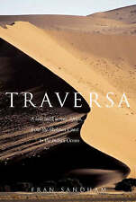 Traversa: A Solo Walk Across Africa, from the Skeleton Coast to the Indian Ocean by Fran Sandham (Hardback, 2007)