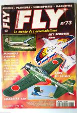 b)FLY n°73; Radio-Commande-Vol Libre-Astromodélisme/ Minimoa Bohemia/ Zero Air