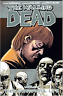 The Walking Dead Volume 6 The Sorrowful Life