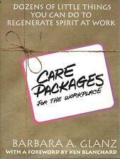 CARE PACKAGES FOR THE WORKPLACE DOZENS OF THINGS YOU CAN DO BY BARBARA A GLANZ