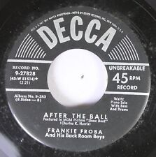 50'S Decca Nos 45 Frankie Froba And His Back Room Boys - After The Ball / If I H