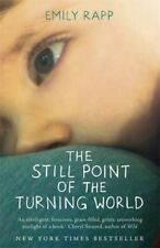 The Still Point of the Turning World: A Mother's Story, New, Rapp, Emily Book