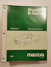 Mazda B-Serie UN Werkstatt Ordner 1 (Ausgabe 1999)