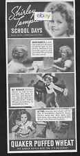SHIRLEY TEMPLE'S SCHOOL DAYS STAR OF HEIDI QUAKER PUFFED WHEAT 1937 AD