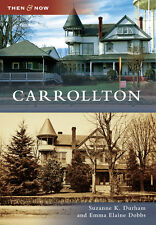 Carrollton [Then and Now] [GA] [Arcadia Publishing]