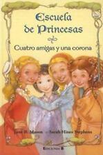 Cuatro amigas y una corona (Escuela de princesas)-ExLibrary