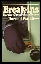 BREAK-INS Home Burglary Dermot Walsh Signed 1980