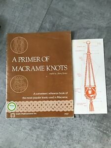 Vintage Macrame Book A Primer Of Macrame Knots Craft Retro 1970s