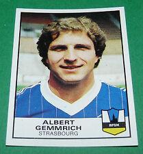 N°322 ALBERT GEMMRICH STRASBOURG RPSM PANINI FOOTBALL 84 1983-1984