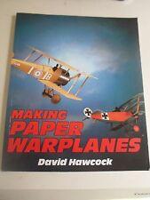 Making Paper Warplanes by David Hawcock + Illustrated