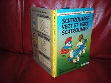 SCHTROUMPFS N°9 SCHTROUMPF VERT ET VERT SCHTROUMPF - EDITION ORIGINALE DOS ROND